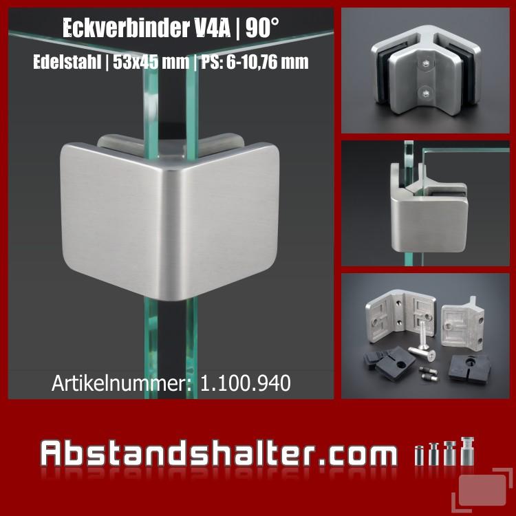 Eckverbinder 90° Edelstahl V4A Spuckschutz Glas Platten 45x45mm PS: 6-10,76 mm