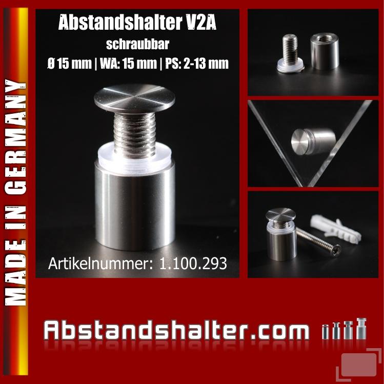 Edelstahl V2A Abstandshalter mit schraubbaren Kopf Ø15 mm WA 15 mm PS: 2-13 mm