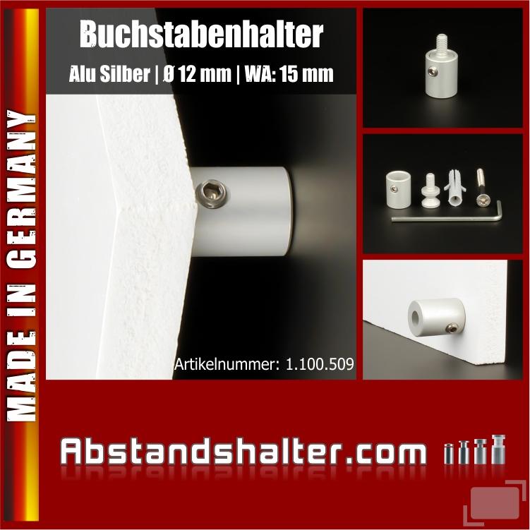 Buchstabenhalter mit Gewinde   Alu eloxiert Ø 12 mm WA: 15 mm   Silber