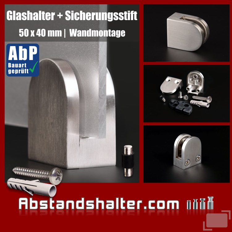 Glashalter Edelstahl 50x40 mm PS: 6-10,76 mm halbrund flach | Wandmontage