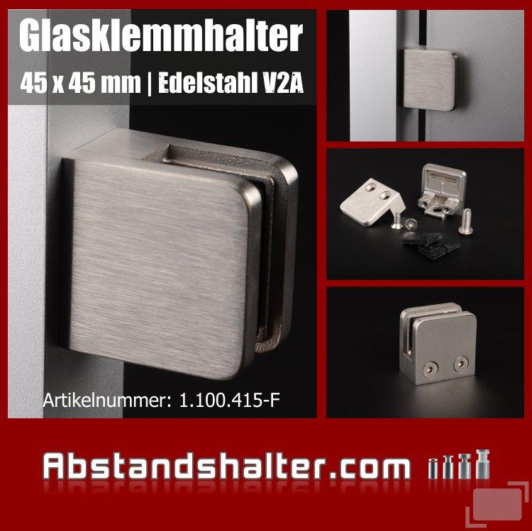 Glas-Klemmhalter Edelstahl 45x45 mm PS: 1,5-10,76 mm eckig flach für Glasplatten   Metall   Dibond   Kunststoff   Holz