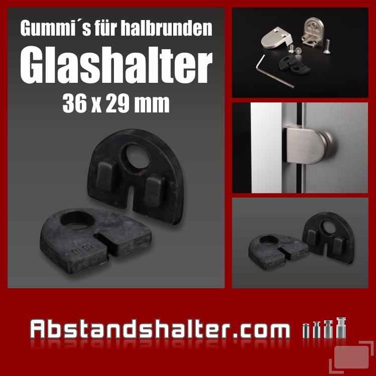 Gummi Plattenstärke: 8 mm | für Glashalter 36 x 29 mm halbrund